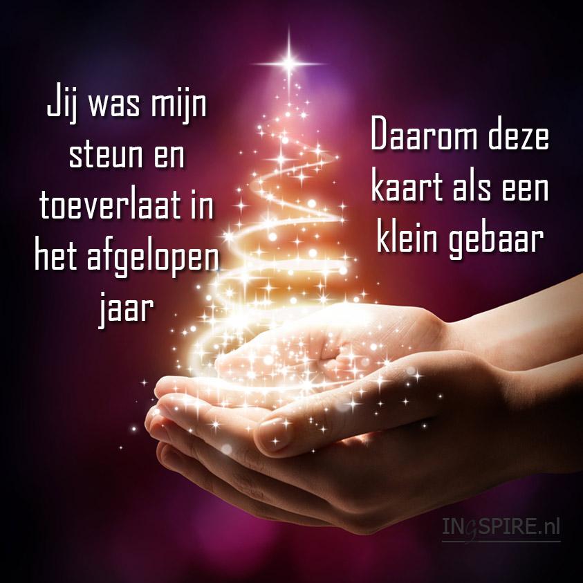 Online kerstkaart: • Jij was mijn ster, steun en toeverlaat in het afgelopen jaar Daarom deze kaart als een klein gebaar