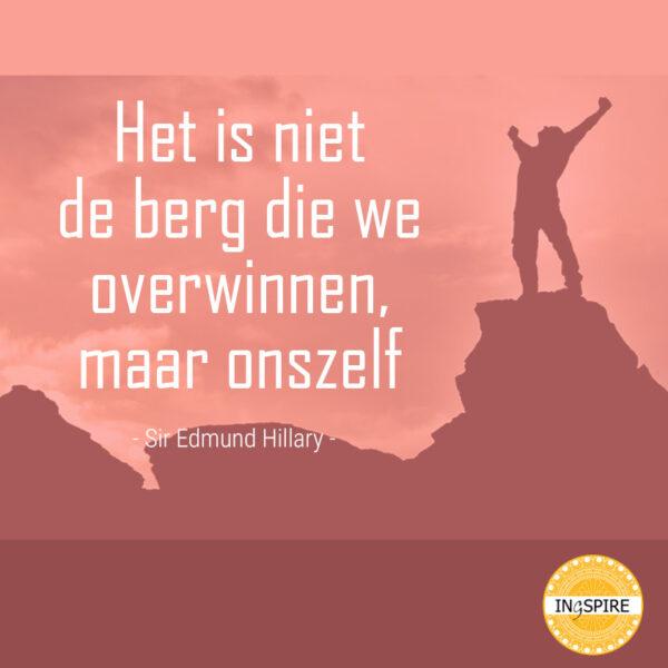 Spreuk over Overwinning en Jouw Berg beklimmen - Ingspire zingevingsplatform