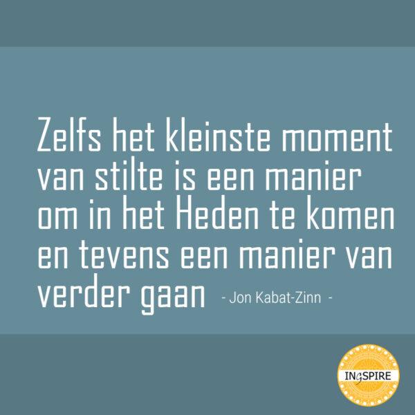 Quotes Jon Kabat-Zinn over meditatie, mindfulness en stilte | ingspire
