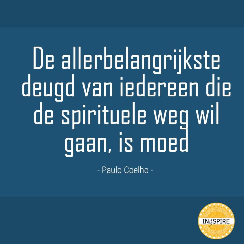 Iedereen die de spirituele weg wil gaan - Quote van Paulo Coelho